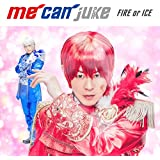 FIRE or ICE(A-KIRA盤)