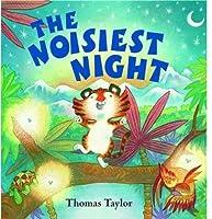 The Noisiest Night