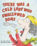 There Was a Cold Lady Who Swallowed Some Snow (There Was an Old Lady)