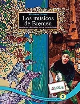 [Fernandini, Patricia]のLos Músicos de Bremen: TOMO 2 de los Clásicos Universales de Patty (Spanish Edition)