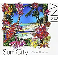 Surf City ~Coool Breeze(初回限定盤)