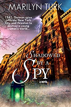 Shadowed by a Spy by [Turk, Marilyn]