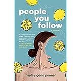 People You Follow: A Memoir
