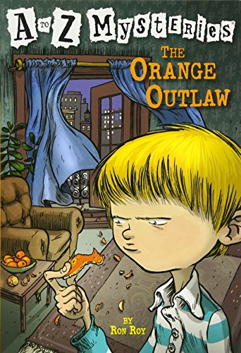 A to Z Mysteries: The Orange Outlawの詳細を見る