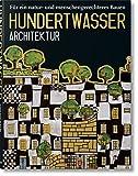 Hundertwasser Architektur: Fur Ein Natur-Und Menschengerechteres Bauen (Jumbo Series) 画像