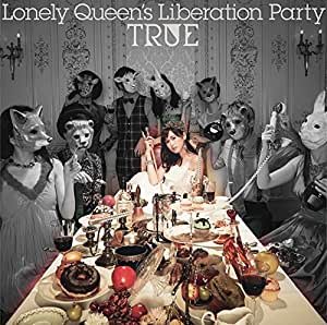 Lonely Queen's Liberation Party(通常盤)