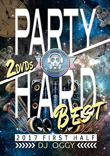Party Hard Best 2017 First Half [DVD]