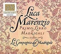 Luca Marenzio: First Madrigal Book by La Compagnia del Madrigale