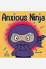 Anxious Ninja (Ninja Life Hacks Book 11) Kindle Edition