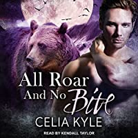 All Roar and No Bite (Grayslake: More Than Mated)