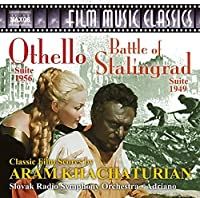 Aram Khachaturian: The Battle of Stalingrad & Othello Suites by Slovak Radio Symphony Orchestra (2014-05-03)