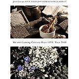 20th Century LIVE TOUR 2009 HONEY HONEY HONEY/We are Coming Century Boys LIVE Tour 2009 [DVD]