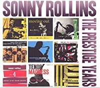The Prestige Years (5Cd) by Sonny Rollins