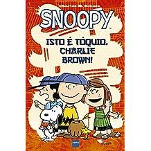 Snoopy - Isto é Tóquio, Charlie Brown! (Portuguese Edition)