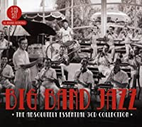 Big Band Jazz-the Absolutely Essential