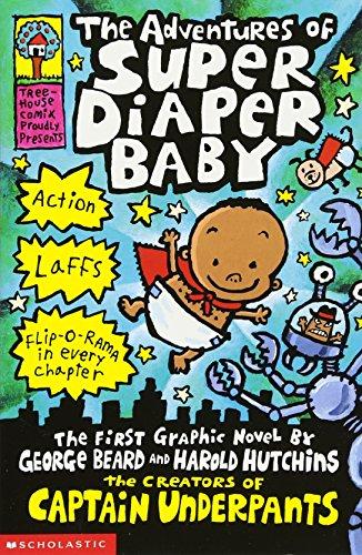 The Adventures of Super Diaper Baby (Captain Underpants)の詳細を見る