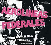 HASTA EL FINAL Y MAS ALLA... (DEMOS 1983-1993)