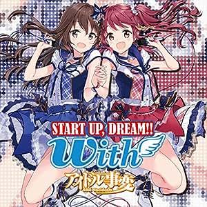 START UP,DREAM!!