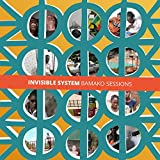 Invisible System: Bamako Sessions
