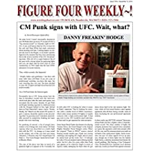Figure Four Weekly #1016, Dec 12, 2014: CM Punk signs with UFC