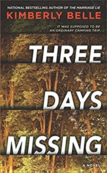 Three Days Missing by [Belle, Kimberly]