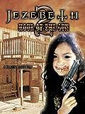 Jezebeth 2: The Hour of the Gun
