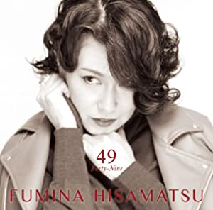 【Amazon.co.jp限定】久松史奈ベストアルバム 49 Forty-Nine (メガジャケ付)