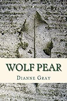 [Gray, Dianne]のWolf Pear (English Edition)