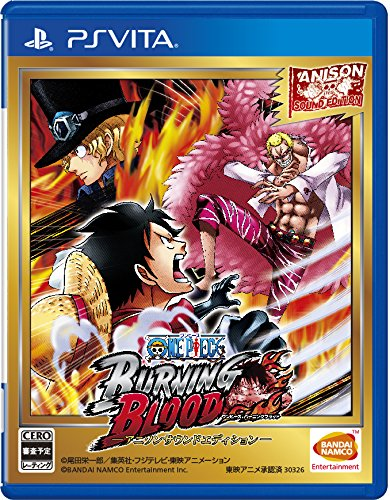 ONE PIECE BURNING BLOOD -アニソンサウンドエディション- - PS Vita