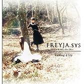 FREYJA.sys~システム・フレイヤ~