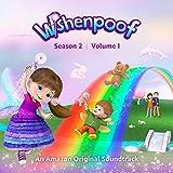 Wishenpoof: Season 2, Volume I (An Amazon Original Soundtrack)