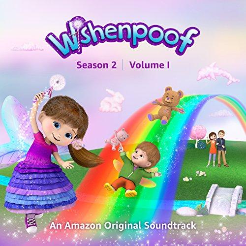 Wishenpoof: Season 2, Volume I...