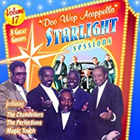 Vol. 17-Doo Wop Acappella Starlight Sessions