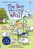 The Boy Who Cried Wolf. Based on a Story by Aesop (First Reading Level 3)