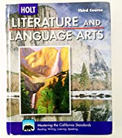 Literature and Language Arts, Grade 9: Holt Literature and Language Arts California (Holt Lit Lang Arts H/S 09)