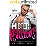 Mister Billions: A Small Town Enemies-to-Lovers Fake Marriage Billionaire Romance (Bad Boys in Love Book 1)