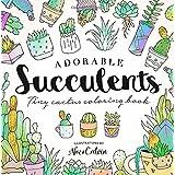 Adorable Succulents: Tiny Cactus Coloring Book