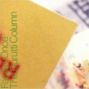 Return of the Durutti Column