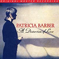 A Distortion of Love by Patricia Barber (2013-03-12)