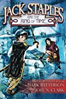 Jack Staples and the Ring of Time (Batterson Mark)