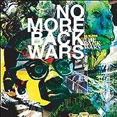 NO MORE BACK WARS