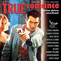 TRUE ROMANCE: MOTION PICTURE SOUNDTRACK (LIMITED 25TH ANNIVERSARY CLEAR WITH WHITE SPLATTER VINYL EDITION) [Analog]