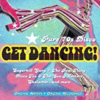 Get Dancing! Pure 70's Disco