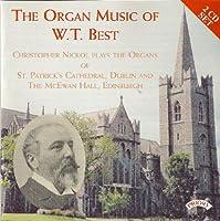 The Organ Music of W. T. Best