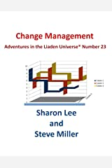 Change Management (Adventures in the Liaden Universe® Book 23) Kindle Edition