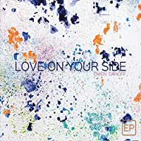 Love On Your Side - EP