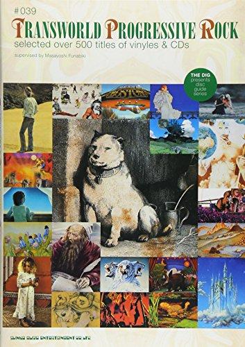 ディスクガイドシリーズ(39) トランスワールド・プログレッシヴ・ロック (THE DIG presents DISC GUIDE SERIES)の詳細を見る