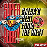 Presents Salsa's Best from the West