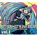 SEB presents SUPER HATSUNE BEAT vol.1 Powered by 初音ミク Project DIVA Arcade