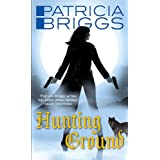 Hunting Ground: Alpha and Omega: Book 2